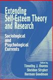 Extending Self-Esteem Theory and Research : Sociological and Psychological Currents, , 0521028426
