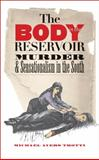 The Body in the Reservoir, Michael Ayers Trotti, 0807858420