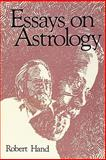 Essays on Astrology, Robert Hand, 0914918427
