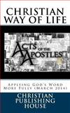 CHRISTIAN WAY of LIFE Applying God's Word More Fully (March 2014), Edward Andrews, 1496118421