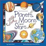 Planets, Moons, and Stars, Laura Evert, 1559718420