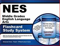 NES Middle Grades English Language Arts Flashcard Study System : NES Test Practice Questions and Exam Review for the National Evaluation Series Tests, NES Exam Secrets Test Prep Team, 162733842X