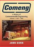 Comeng : A History of Commonwealth Engineering Volume 1: 1921 - 1955, Dunn, Roger, 1877058424