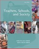 Teachers, Schools, and Society : With Making the Grade and Online Learning Center Password Card, Sadker, Myra P. and Sadker, David M., 0072558423