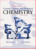 Fundamentals of General, Organic and Biological Chemistry, McMurry, John and Castellion, Mary E., 0130418420
