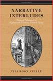Narrative Interludes : Musical Tableaux in Eighteenth-Century French Texts, Cuille, Tili Boon, 0802038425