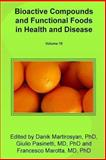 Bioactive Compounds and Functional Foods in Health and Disease, Danik Martirosyan, 147012842X