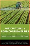 Agricultural and Food Controversies, F. Bailey Norwood and Michelle S. Calvo-Lorenzo, 0199368422