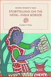 Maithil Women's Tales : Storytelling on the Nepal-India Border, Davis, Coralynn V., 0252038428