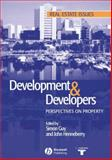 Development and Developers : Perspectives on Property, Guy, Simon and Henneberry, John, 0632058420