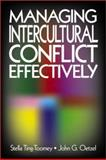 Managing Intercultural Conflict Effectively, Ting-Toomey, Stella and Oetzel, John G., 0803948425