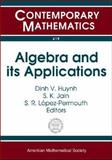 Algebra and Its Applications, Dinh V. Huynh, S. K. Jain, and S. R. López-Permouth, 0821838423