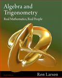 Algebra and Trigonometry : Real Mathematics, Real People, Larson, Ron, 1111428425