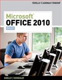 Microsoft® Office 2010 : Brief, Shelly, Gary B. and Vermaat, Misty E., 1439078424