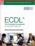 Ecdl 4 the Complete Coursebook for Windows 95/97, Holden, Paul and Munnelly, Brendan, 0131248421