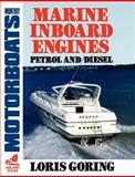 Marine Inboard Engines, Loris Goring, 0229118429