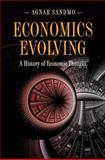 Economics Evolving : A History of Economic Thought, Sandmo, Agnar, 0691148422