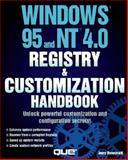 Windows 95 and Windows NT 4.0 Registry and Customization Handbook : Special Edition, Honeycutt, Jerry, 0789708426