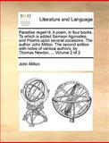 Paradise Regain'D a Poem, in Four Books to Which Is Added Samson Agonistes, John Milton, 1140988425
