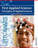 BTEC First Applied Science: Principles of Applied Science Unit 1 Revision Guide, Jo Locke, 1408518422