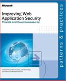 Improving Web Application Security : Threats and Countermeasures, Microsoft Official Academic Course Staff and Microsoft Corporation Staff, 0735618429