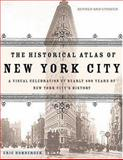 The Historical Atlas of New York City, Eric Homberger, 0805078428