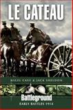 Le Cateau 1914, Nigel Cave and Jack Sheldon, 0850528429