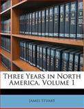Three Years in North America, James Stuart, 1147458421