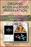 Organic Acids and Food Preservation, Theron, Maria M. and Lues, Jan Frederick, 1420078429