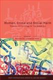 Women, Crime and Social Harm : Towards a Criminology for the Global Age, , 1841138428