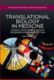 Translational Biology in Medicine, Montano, Monty, 1907568425