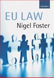 Foster on EU Law, Foster, Nigel, 0199268428
