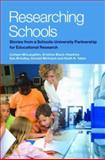 Researching Schools : Stories from a Schools-University Partnership for Educational Research, McLaughlin, Colleen and Black-Hawkins, Kristine, 0415388422
