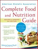 American Dietetic Association Complete Food and Nutrition Guide, Roberta Larson Duyff and American Dietetic Association Staff, 0470048425