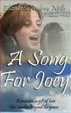 A Song for Joey, Miss Elizabeth Audrey Mills, 1478108428