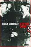 Britain and Germany in the 20th Century, , 1859738427