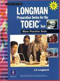 Longman Preparation Series for the TOEIC Test : More Practice Tests, Lougheed, Lin, 013098843X