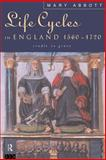 Life Cycles in England, 1560-1720, Mary Abbott, 0415108438