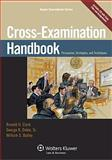 Cross Examination Handbook : Persuasion Strategies and Techniques, Clark, 0735598436
