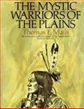 The Mystic Warriors of the Plains 9781569248430