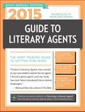 2015 Guide to Literary Agents, , 1599638436