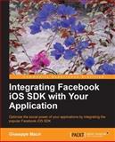Integrating Facebook iOS SDK with Your Application, Giuseppe Macrì, 1782168435