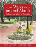 Walks Around Akron 9781931968430