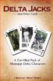 Delta Jacks and Other Cards, Whit Perry, 1934938432