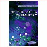 Heterocyclic Chemistry, Gilchrist, Thomas L., 0582278430
