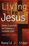 Living like Jesus, Ronald J. Sider, 0801058430