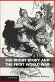 The Short Story and the First World War, Einhaus, Ann-Marie, 110703843X