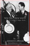 New Deal / New South : An Anthony J. Badger Reader, Badger, Anthony J. and Badger, Tony, 1557288437