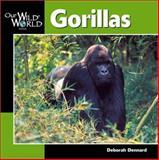 Gorillas, Deborah Dennard, 1559718439