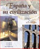 Espana y su Civilizacion, Ugarte, Francisco and Ugarte, Michael, 0072558431